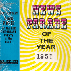 "Actualités 1951 ""News Parade of the Year 1951"""