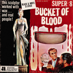 "Un Baquet de Sang ""A Bucket of Blood"""