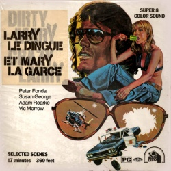 "Larry le Dingue, Mary la Garce ""Dirty Mary Crazy Larry"""