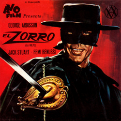 "Zorro le Renard ""Zorro, the Fox"""