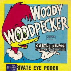 "Woody Woodpecker ""Private Eye Pooch"""