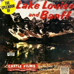 "Lac Louise ""Lake Louise and Banff"""