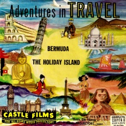 "Adventures in Travel ""Bermuda the Holiday Island"""