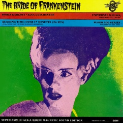 "La Fiancée de Frankenstein ""The Bride of Frankenstein"""