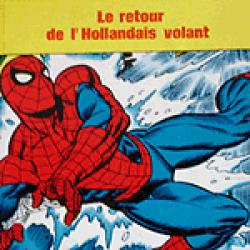 "Spiderman ""Le Retour du Hollandais volant"""