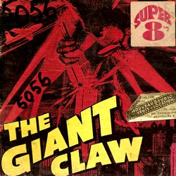 "La Griffe géante ""The Giant Claw"""