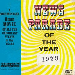 "Actualités 1973 ""News Parade of the Year 1973"""