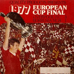 "European Cup Final 1977 ""Liverpool F.C. contre Borussia MGB"""