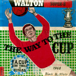 "Coupe d'Angleterre ""The Way to the Cup 1968 - F.A. Cup Semi-finals and Final"""