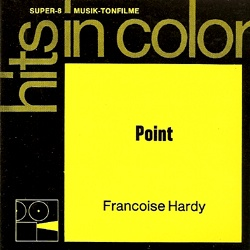 "Françoise Hardy ""Point"""
