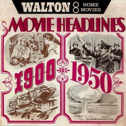 "Les Grands Evènements 1900-1950 ""Movie Headlines 1900-1950"""